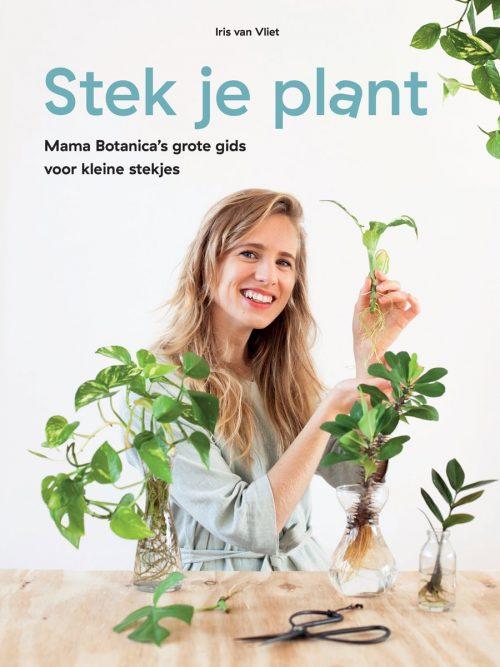 Boek Isis van Vliet Mama Botanica grote gids voor kleine stek je plant stekjes stekken